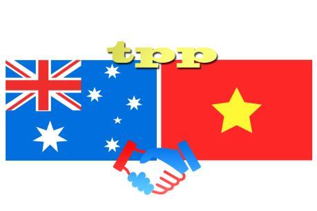 TPP - Cú hích cho quan hệ thương mại Việt Nam và Australia