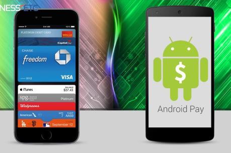 Google nâng cấp Android Pay cạnh tranh với Apple