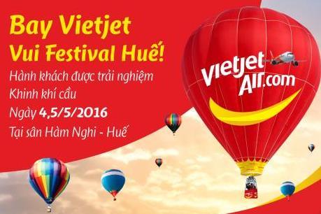 Vietjet tặng vé khinh khí cầu cho hành khách bay đến Huế