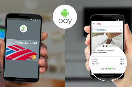 Quốc gia châu Á đầu tiên triển khai dịch vụ Android Pay
