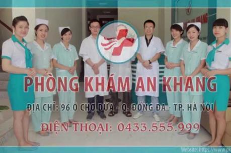 Hà Nội: Đình chỉ hoạt động của phòng khám An Khang