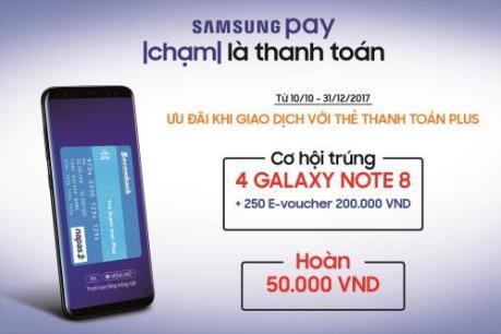 Cơ hội trúng Galaxy Note 8 khi thanh toán qua Samsung Pay với thẻ Plus của Sacombank