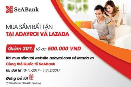 SEABANK hoàn tiền lên tới 30% khi mua sắm tại Adayroi và Lazada