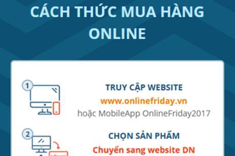 Cách mua hàng cực đơn giản ngày Online Friday 2017
