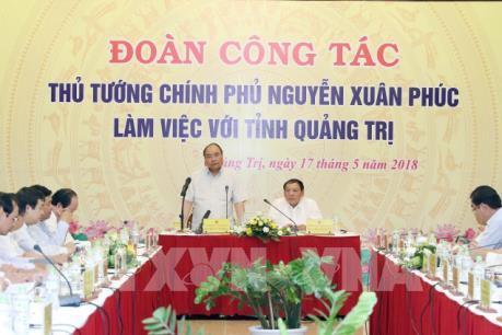 Thủ tướng Nguyễn Xuân Phúc: Quảng Trị cần xây dựng nền quản trị vì dân, vì doanh nghiệp