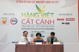 Hơn 590 doanh nghiệp đạt chứng nhận hàng Việt Nam chất lượng cao năm 2017