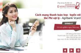 Trải nghiệm mua sắm trực tuyến với thẻ phi vật lý - Agribank Vcard