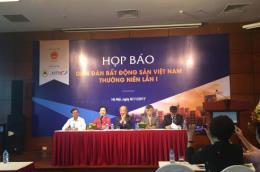 Diễn đàn Bất động sản Việt Nam sẽ gồm những nội dung gì?
