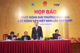 Lần đầu tiên tổ chức Giải thưởng Quốc gia Bất động sản Việt Nam