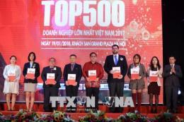 Công bố Bảng xếp hạng VNR500 - Top 500 doanh nghiệp lớn nhất Việt Nam năm 2017
