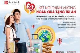 SeABank khuyến mãi hàng tỷ đồng nhân kỷ niệm 24 năm thành lập