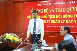 Tổng công ty Quản lý bay Việt Nam chính thức có tân Chủ tịch