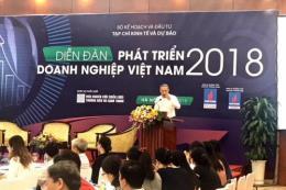 Diễn đàn phát triển doanh nghiệp Việt Nam 2018
