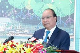 """Thủ tướng Nguyễn Xuân Phúc: Sóc Trăng sẽ là """"kho chứa bạc"""" của các nhà đầu tư"""