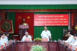 Thủ tướng Nguyễn Xuân Phúc làm việc với tỉnh Sóc Trăng