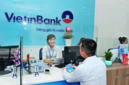 Lãi suất ngân hàng VietinBank tháng 7/2018
