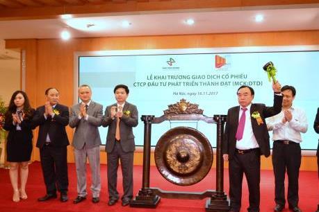 Đầu tư Phát triển Thành Đạt niêm yết cổ phiếu trên HNX