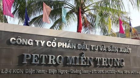 Hơn 33 triệu cổ phiếu Công ty Petro Miền Trung chính thức lên sàn HOSE