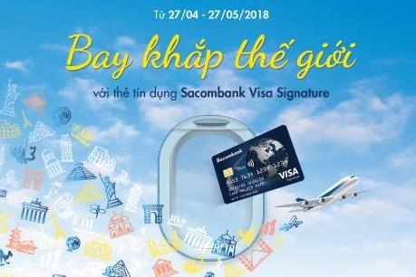 Ưu đãi hiếm có với thẻ tín dụng Sacombank Visa Signature
