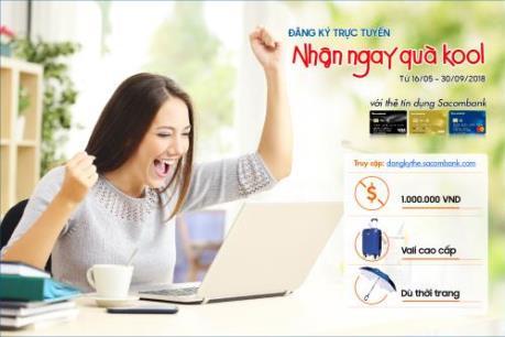 Sacombank ưu đãi đặc biệt cho khách hàng đăng ký thẻ trực tuyến