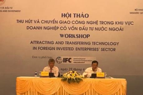 Làm gì để nâng cao hiệu quả chuyển giao công nghệ của doanh nghiệp FDI?