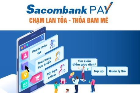 Sacombank Pay tích hợp nhiều giải pháp tài chính