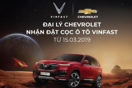 VinFast chính thức nhận đặt hàng ô tô tại các đại lý Chevrolet toàn quốc