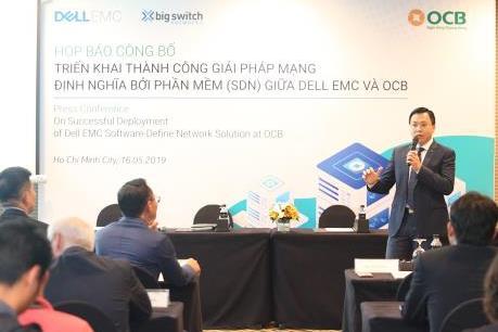 OCB và Dell EMC Việt Nam triển khai giải pháp SDN