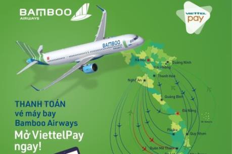 Bamboo Airways ra mắt ứng dụng thanh toán vé máy bay ViettelPay