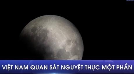 Người yêu thiên văn Việt Nam có cơ hội quan sát nguyệt thực một phần