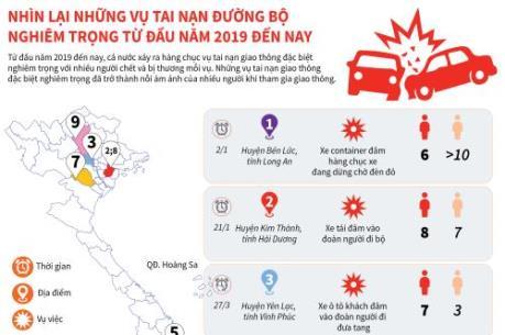 Những vụ tai nạn đường bộ nghiêm trọng từ đầu năm 2019 đến nay