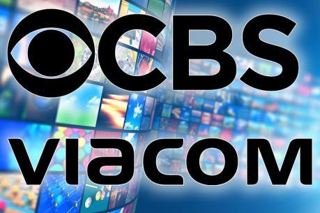 CBS và Viacom sáp nhập thành đế chế truyền thông giải trí khổng lồ