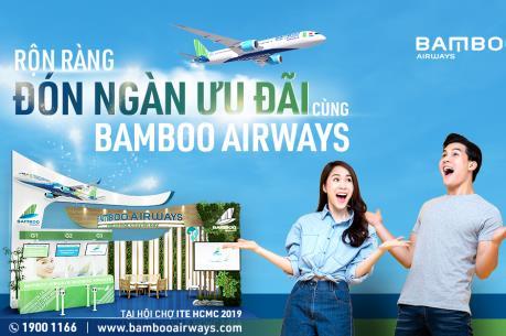 """Bamboo Airways """"tung"""" hàng ngàn vé ưu đãi tại Hội chợ Du lịch Quốc tế ITE 2019"""