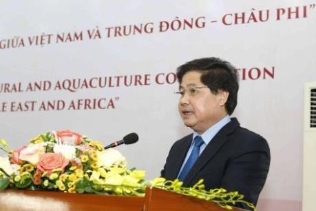 Mở ra các hướng hợp tác nông nghiệp Việt Nam với các nước Trung Đông - châu Phi