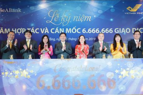 SeABank và VNPost kỷ niệm mốc giao dịch thứ 6.666.666