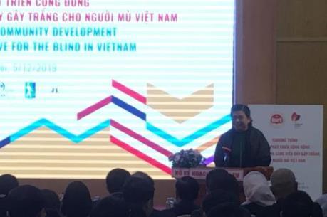 """Phát động sáng kiến """"Cây gậy trắng cho người mù Việt Nam"""""""