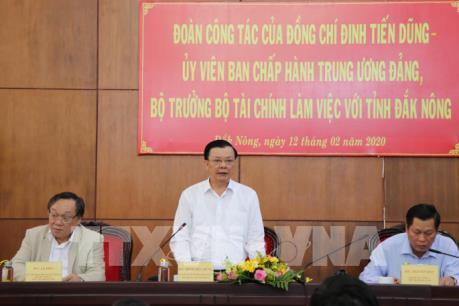Bộ trưởng Đinh Tiến Dũng: Đắk Nông linh hoạt trong điều hành thu, chi ngân sách