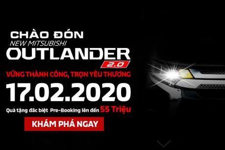 Mitsubishi Outlander 2020 chưa ra mắt thị trường đã ưu đãi đến 55 triệu