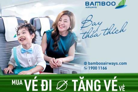 Mua vé đi, Bamboo Airways tặng vé về toàn bộ các chặng nội địa