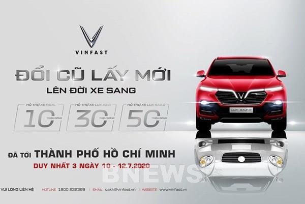 """VinFast mở rộng chương trình """"Đổi cũ lấy mới"""" ở Tp. Hồ Chí Minh và Nghệ An"""