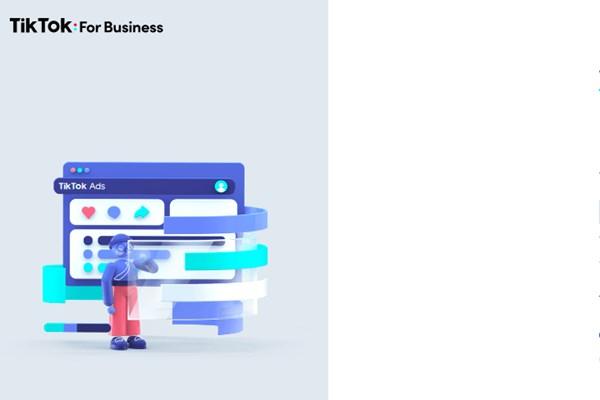 TikTok ra mắt nền tảng quảng cáo mới cho doanh nghiệp