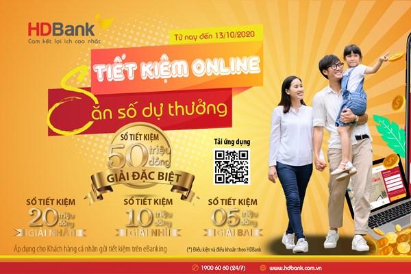 Gửi tiết kiệm online tại HDBank có cơ hội nhận giải thưởng 50 triệu đồng