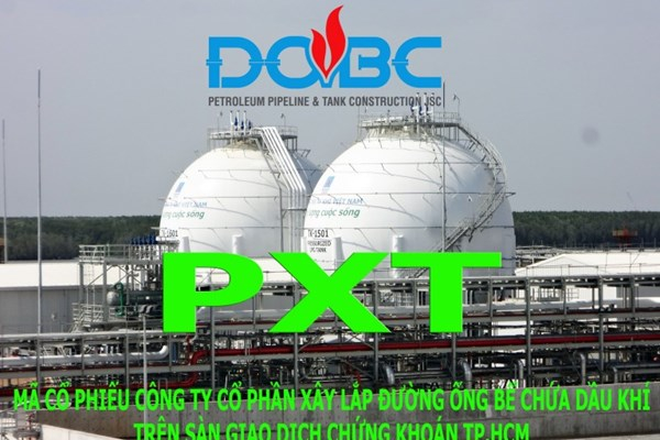 Cổ phiếu Công ty Xây lắp đường ống bể chứa dầu khí giữ nguyên diện kiểm soát