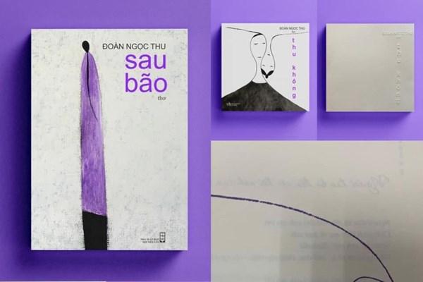 """Nhà thơ Đoàn Ngọc Thu ra mắt hai tập thơ """"Sau bão"""" và """"Thu Không"""""""