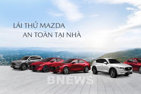 Dịch COVID-19: Mazda thực hiện chương trình lái thử xe tại nhà