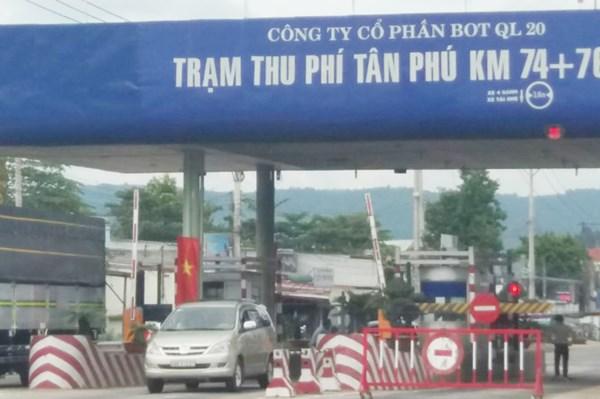 Tạm dừng thu phí trạm Tân Phú (Đồng Nai) từ ngày 20/10