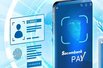 Ra mắt tính năng xác thực và mở tài khoản trên Sacombank Pay