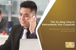 Thẻ tín dụng Vietcombank Visa Corporate miễn lãi lên tới 57 ngày