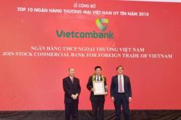 Vietcombank tiếp tục dẫn đầu Top 10 ngân hàng Việt Nam uy tín nhất