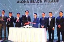 Ký kết hợp tác phát triển dự án căn hộ nghỉ dưỡng Aloha Beach Village